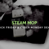 "Steam Mop Black Friday and Cyber Monday (2018) Deals - Don't ""Mist"" Out on Holiday Deals"