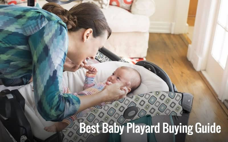 Best Baby Playard Reviews and Comparison