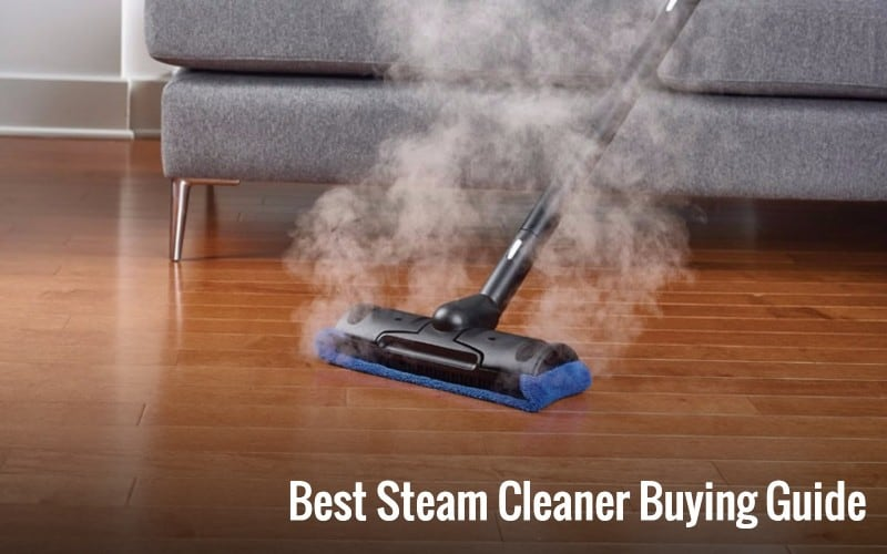Top Steam Cleaner Reviews and Buying Guide