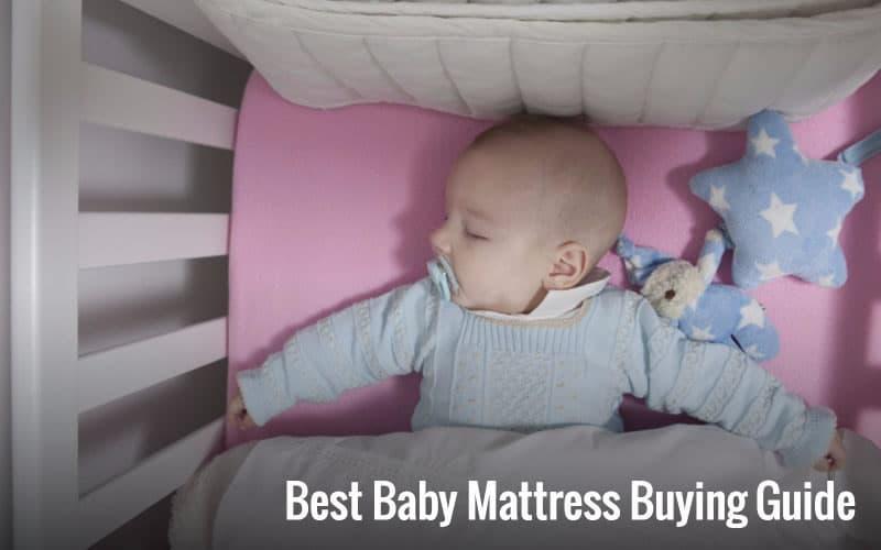 Best Baby Mattress Buying Guide