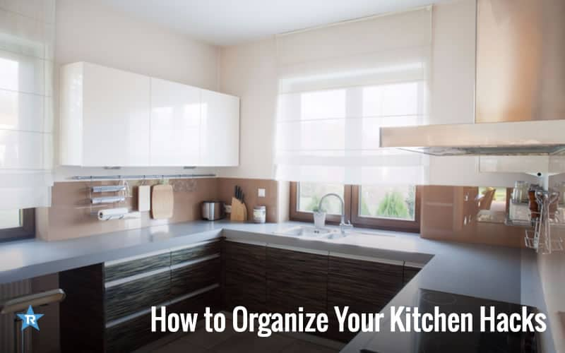 How To Organize Your Kitchen Hacks
