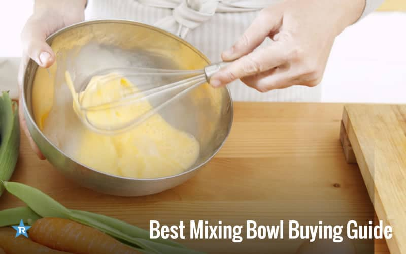 best mixing bowl buying guide