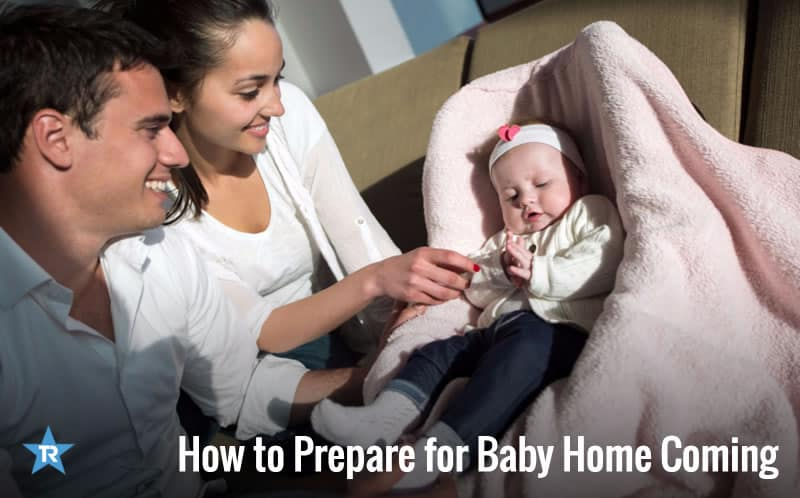 How to Prepare for Baby Home Coming
