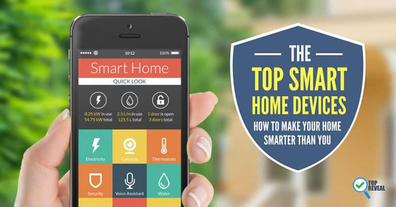 The Top Smart Home Devices
