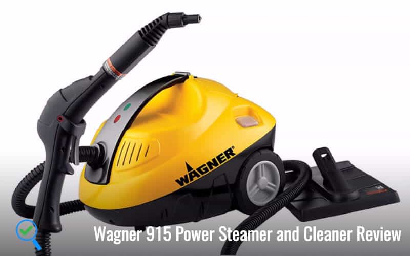 Wagner 915 Power Steamer and Cleaner Review
