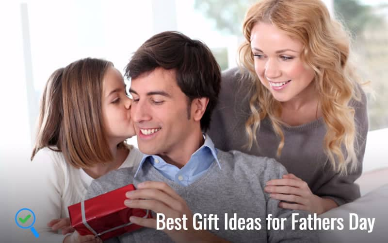 Best Gift Ideas for Fathers Day