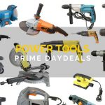 Power Tool Prime Day Deals Blog