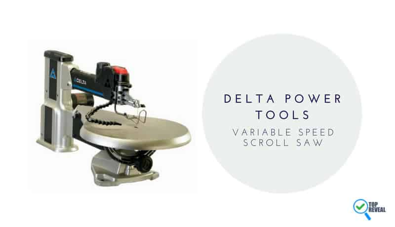 Delta Power Tools Variable Speed Scroll Saw review