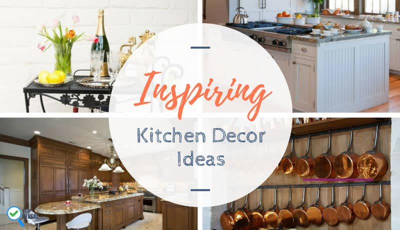 Inspiring Kitchen Decor Ideas Blog