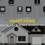 Smart Home Black Friday and Cyber Monday Deals