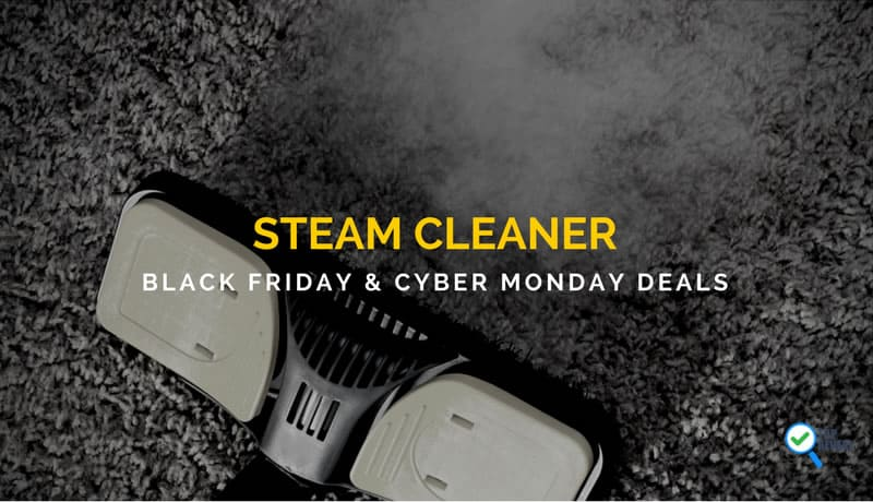 Steam Cleaner Black Friday and Cyber Monday Deals