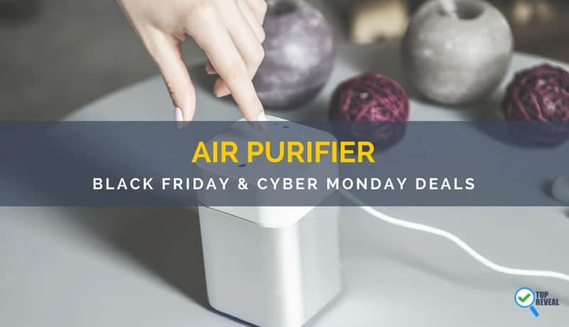 Air Purifier Black Friday and Cyber Monday Deals