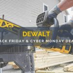 DEWALT Black Friday and Cyber Monday Deals