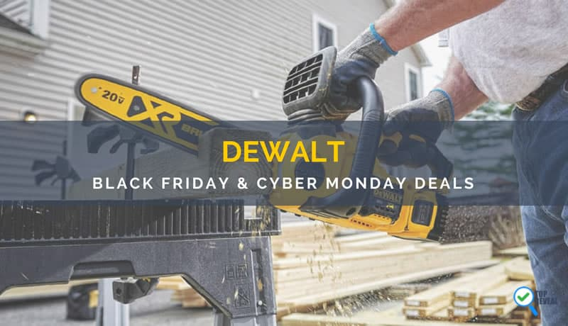 DEWALT Black Friday and Cyber Monday Deals
