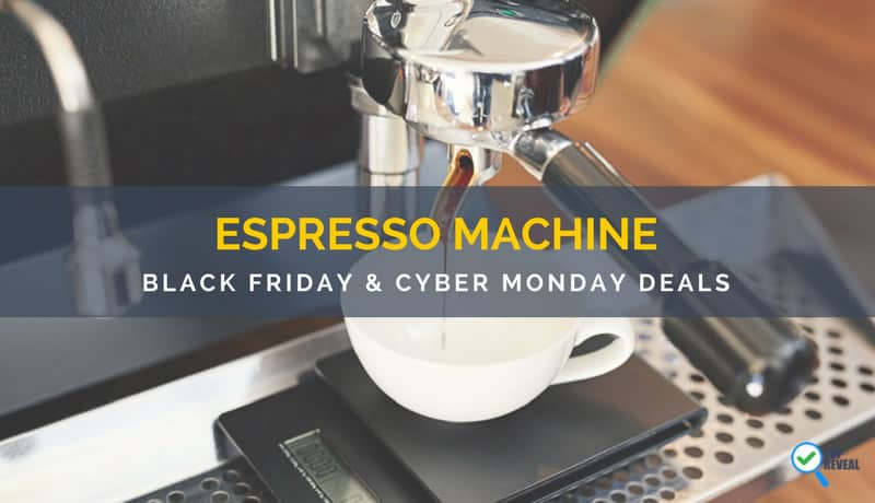 Espresso Machine Black Friday and Cyber Monday Deals
