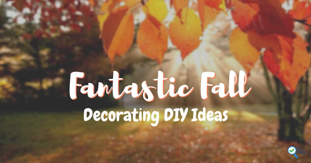 Fantastic Fall Decorating DIY Ideas – Make your Home Fall ...