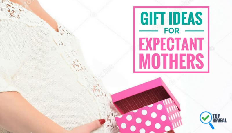 Gift Ideas for Expectant mothers