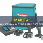 Makita Black Friday and Cyber Monday Deals