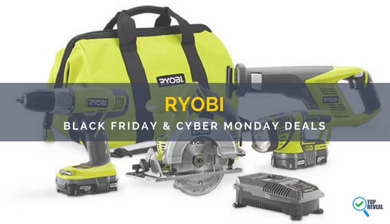 Ryobi Black Friday Cyber Monday Sale And Deals 2018 Powerful Savings On Powerful Tools Top Reveal