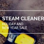 Steam Cleaner Holiday and New Year Sale Blog