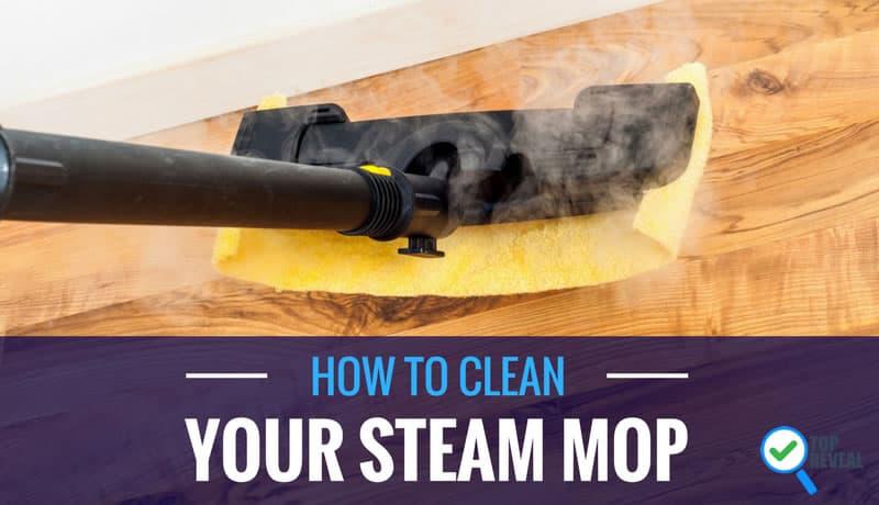 How to Clean Your Steam Mop at Home