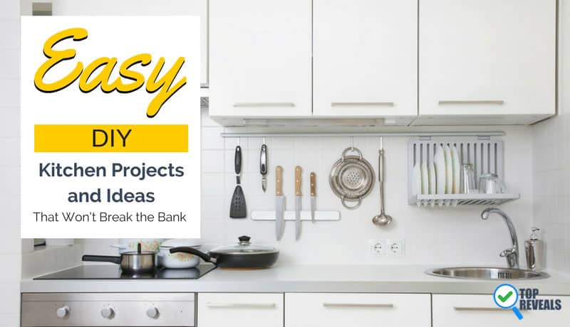 Easy DIY Kitchen Projects and Ideas