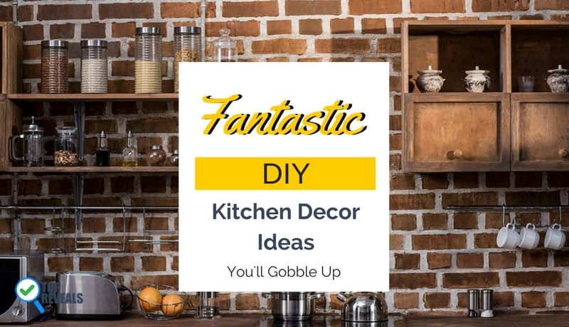 Fantastic DIY Kitchen Decor Ideas