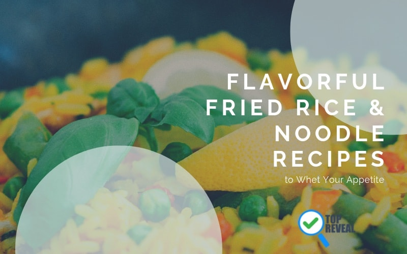 Fried Rice & Noodle Recipes