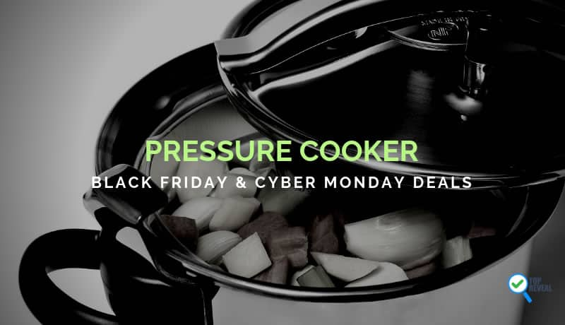 Pressure Cooker Black Friday and Cyber Monday Sale Deals
