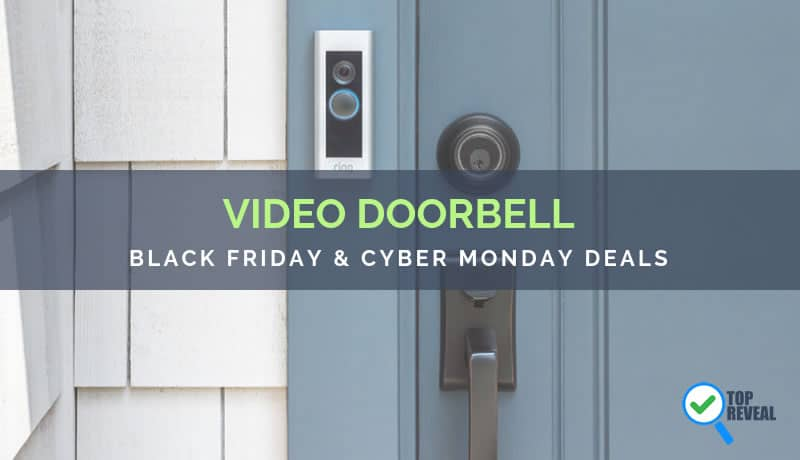 Smart Video Doorbell Black Friday and Cyber Monday Deals