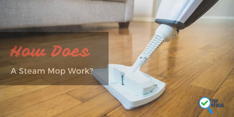 How does a steam mop work