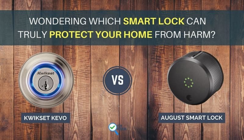 The August Smart Lock vs Kwikset Kevo Comparison: Feel Secure With These Devices