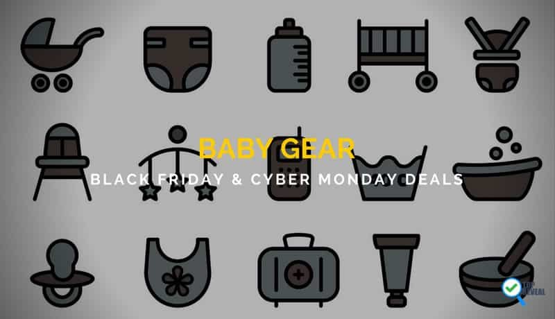 Baby Gear Black Friday and Cyber Monday (2017) Sale and Deals You'll Go Ga-Ga Over