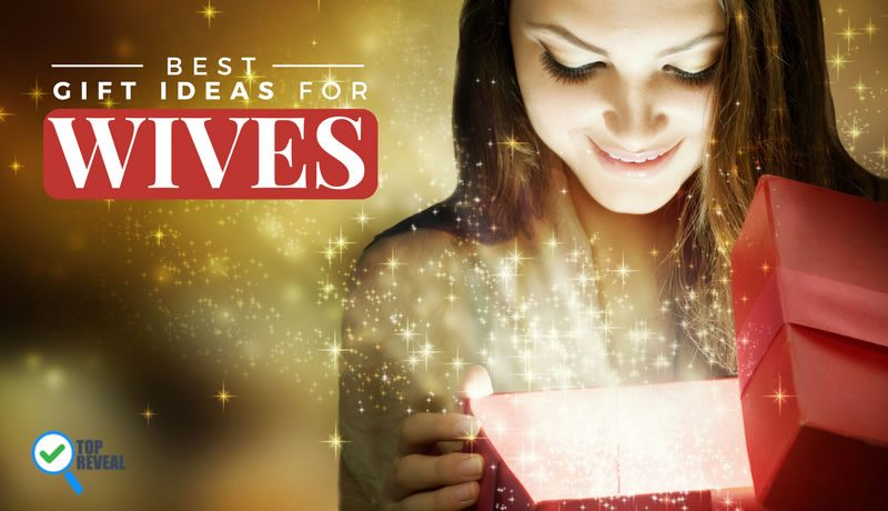 Top 15 Gifts for Wives this Holiday Season and Birthday 2016-2017