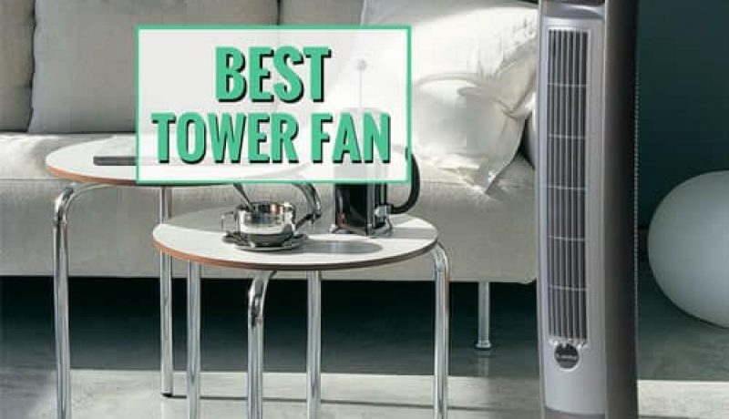 Keep it Cool: Best Tower Fan Comparison Reviews (2018) You Can Count On!