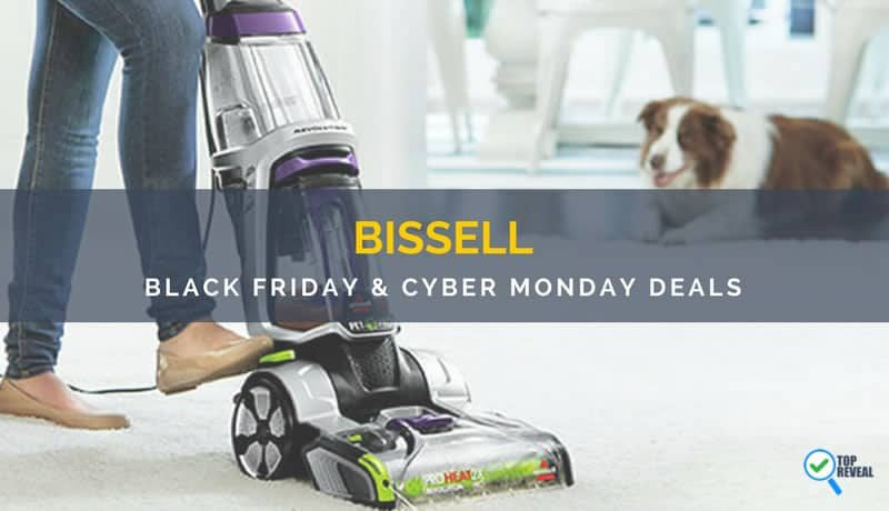 Blast Dirt with these Bissell Black Friday & Cyber Monday (2017) Sale and Deals
