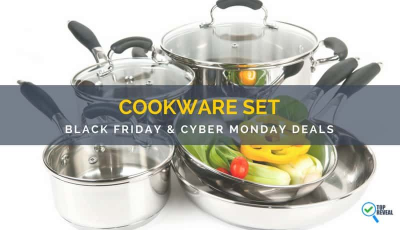 Black Friday and Cyber Monday (2017) Cookware Set Sale and Deals: Sales So Hot Your Wallet Will Sizzle