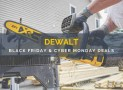 Feel Merry with the Best DEWALT Black Friday/Cyber Monday (2018) Deals