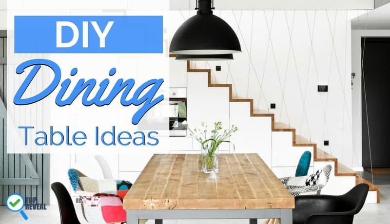Eat-In More Often Thanks to Our DIY Dining Table Ideas