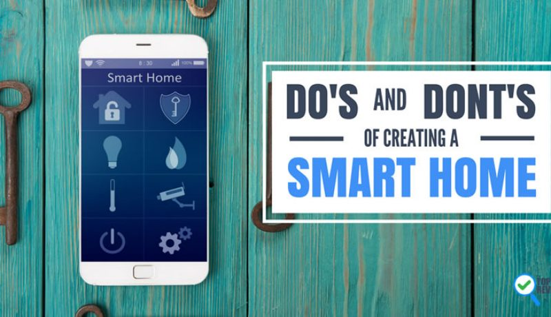 Smart Home Do's & Don'ts Buying Guide: Get it Right the First Time!