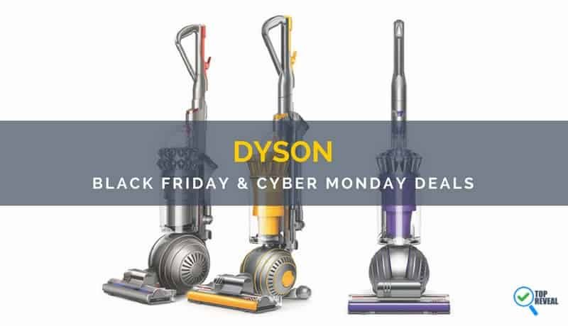 Dyson Black Friday/Cyber Monday (2018) Sale and Deals: Vacuums Never Looked So Good!