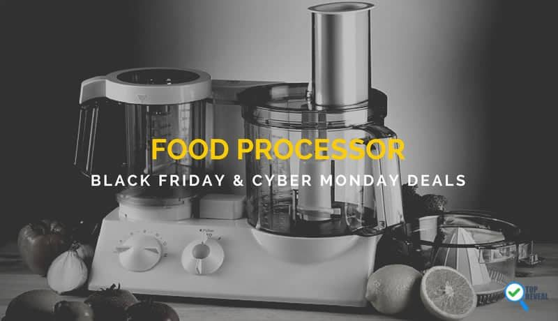 Best Food Processor Black Friday & Cyber Monday Sale and Deals