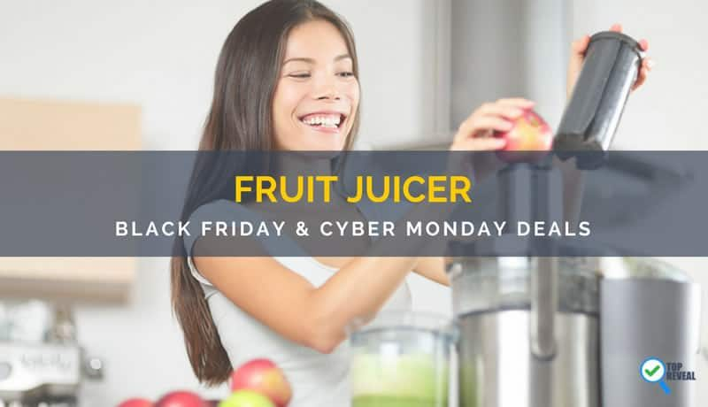 Best Juicer Black Friday & Cyber Monday (2017) Sale and Deals