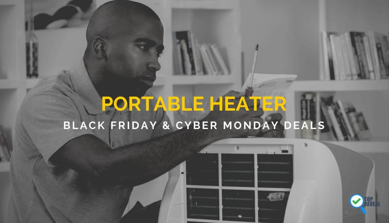 Portable Heater Black Friday and Cyber Monday Deals: Smokin' Hot Prices on the Top Models