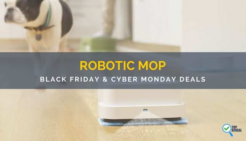 Best Robotic Mop Black Friday and Cyber Monday Deals: Keep Clean Without Even Trying