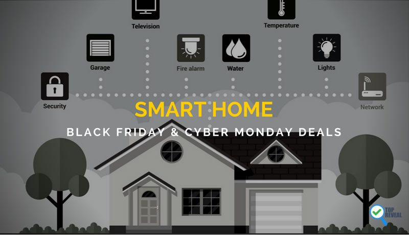 Smart Home Black Friday and Cyber Monday Deals (2017): Shop Smart For the Holidays