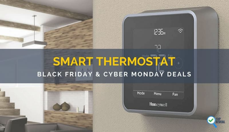 Black Friday / Cyber Monday (2017) Smart Wifi Thermostat Sale and Deals: Hot Savings On Cool Devices