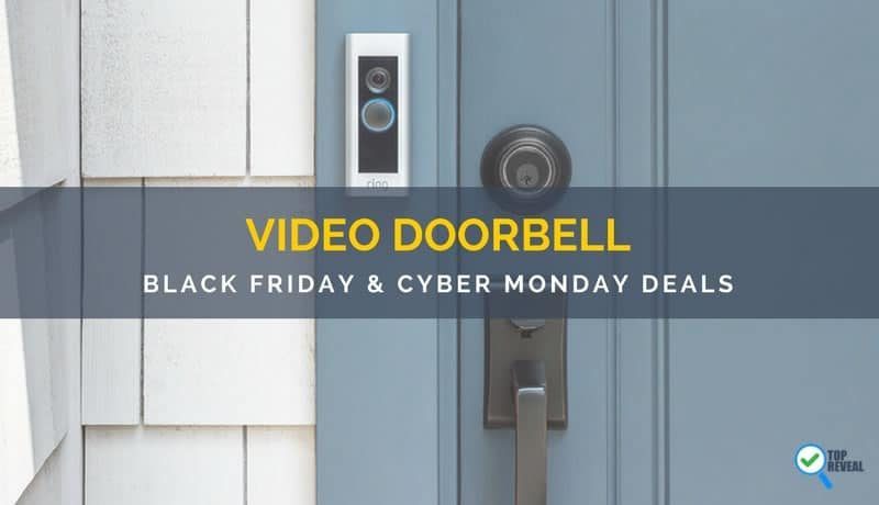 Best Smart Video Doorbell Black Friday/Cyber Monday (2017) Sale and Deals: Ring Up Savings!
