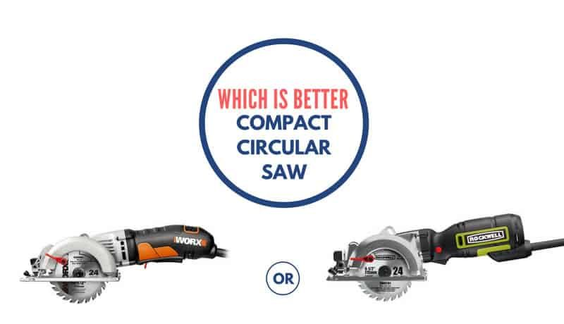 WORX Worxsaw WX429L vs Rockwell RK3441K Compact Circular Saw Comparison