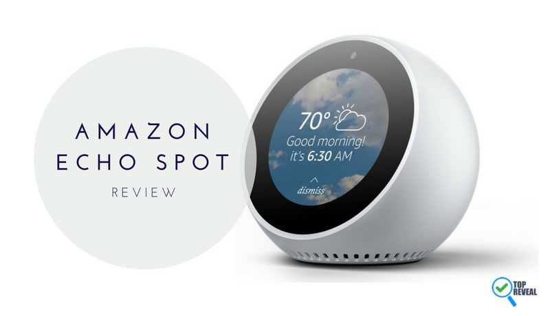 """New Amazon Echo Spot (2017) Review: """"See"""" For Yourself How Great It Is"""